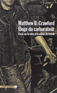 Couverture Eloge Carburateur Matthew B. Crawford