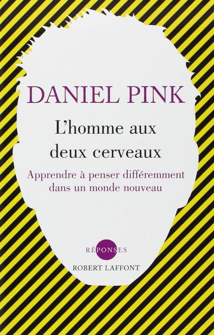 Homme Deux Cerveaux Daniel Pink