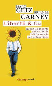 Couverture Liberte & Cie Issac Getz Brian M. Carney
