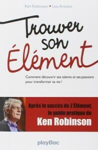 Couverture Trouver Son Element Ken Robinson