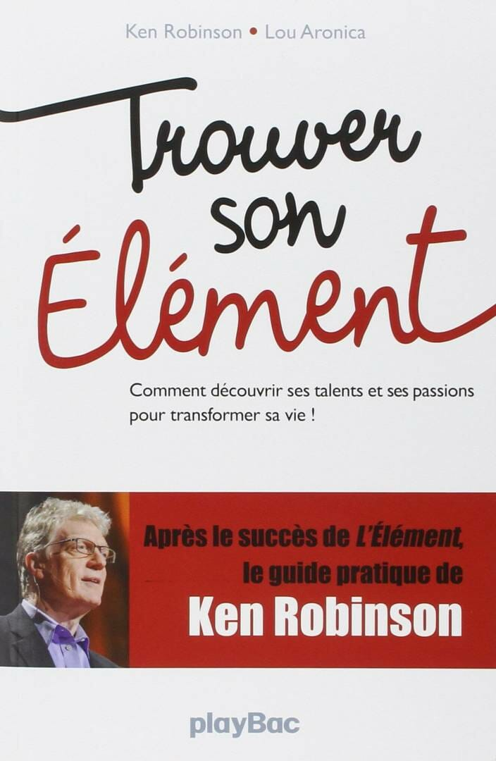 Couverture Trouver Son Element Ken Robinson
