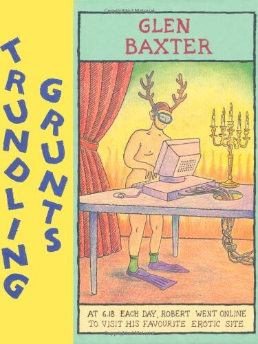 Couverture Trundling Grunts Glen Baxter