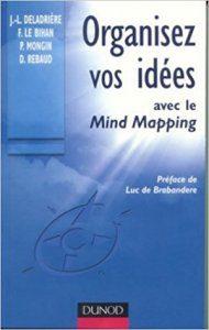 Couverture Organisez Vos Idées Mind avec le Mapping