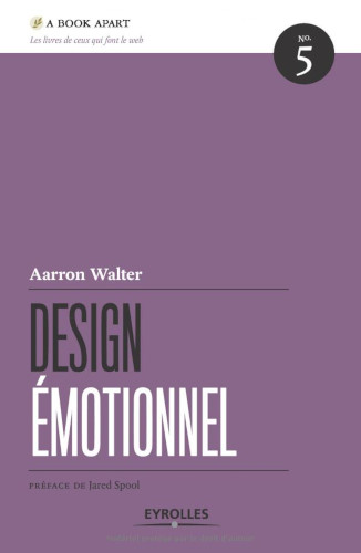 Couverture du livre Design Émotionnel d'Aarron Walter.