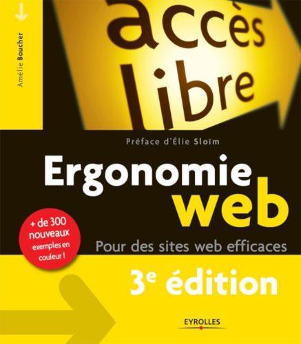 Couverture du livre Ergonomie Web: Pour des sites Web efficaces d'Amélie Boucher.