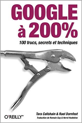 couverture du livre Google à 200% de Tara Calishain & Rael Dornfest.