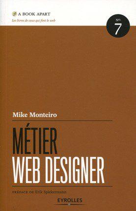 Couverture du livre Métier Web Designer de Mike Monteiro.