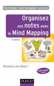 couverture Organisez vos Idées avec le Mind Mapping de Jean-Luc Deladrière et Frédéric Le Bihan