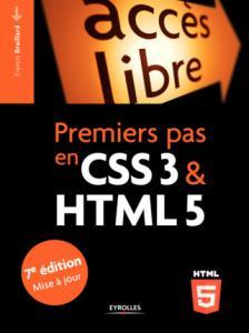 Couverture du livre Premiers pas en CSS3 & HTML5 de Francis Draillard.