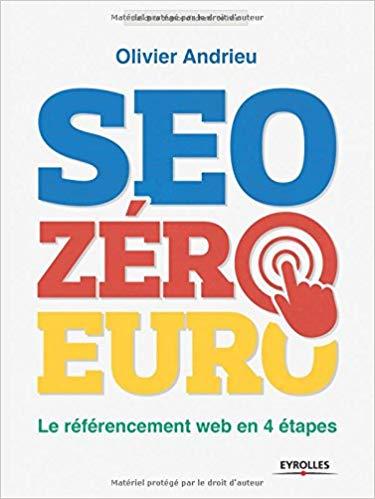 Couverture du livre Seo Zéro Euro d'Olivier Andrieu.