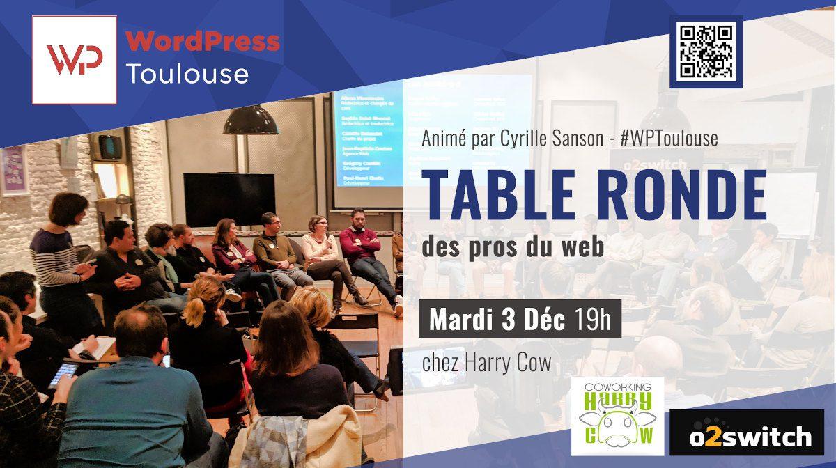 2ème Table Ronde des Pros du web à Toulouse décembre 2019.